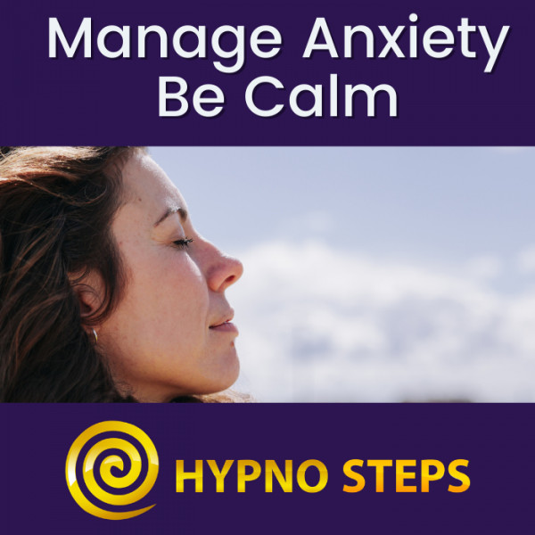 Manage Anxiety Be Calm